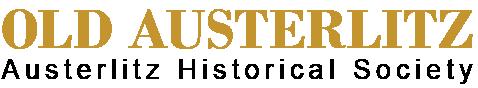 OLD AUSTERLITZ Austerlitz Historical Society